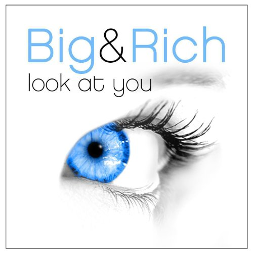 Big %26amp; Rich - Look At You