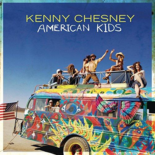 Kenny Chesney - American Kids